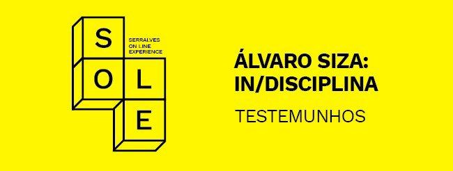 Exposição Álvaro Siza: in/disciplina ganha série com 26 testemunhos