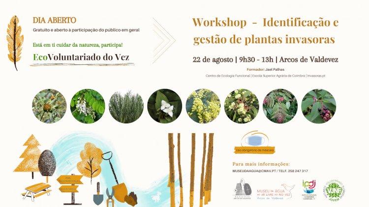 Workshop - Identificação e gestão de plantas invasoras  em Arcos de Valdevez