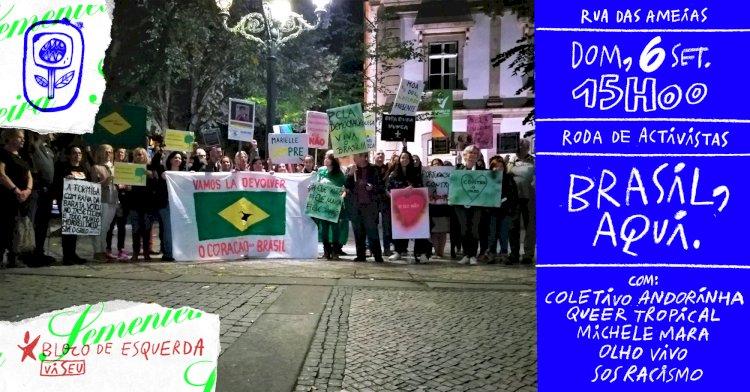 Brasil, aqui. Roda de Ativistas este domingo em Viseu