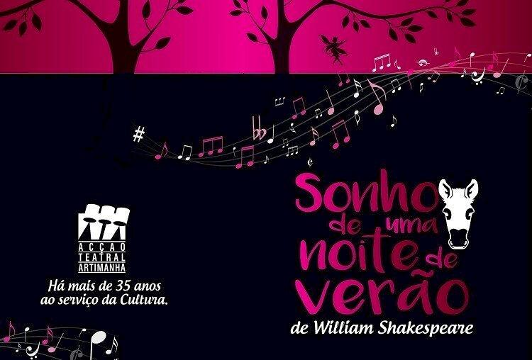 """Teatro Artimanha repõe """"Sonho de uma Noite de Verão"""""""
