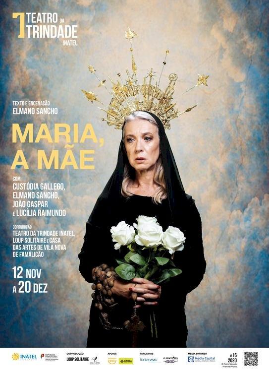 """Estreia na Sala Estúdio do Teatro da Trindade INATEL, o espetáculo """"Maria, a mãe"""""""