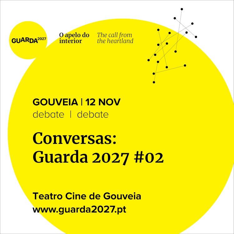 Guarda2027 promove debate sobre Património identitário no Teatro Cine de Gouveia