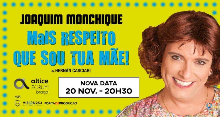 """""""Mais respeito que sou tua mãe!"""" antecipado para 20 Novembro"""