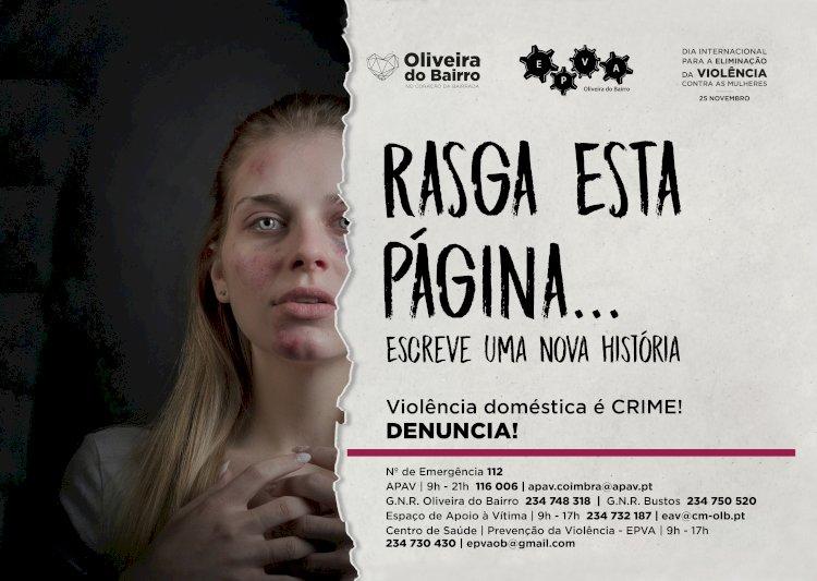Município de Oliveira do Bairro  lança uma campanha de sensibilização contra a violência doméstica.
