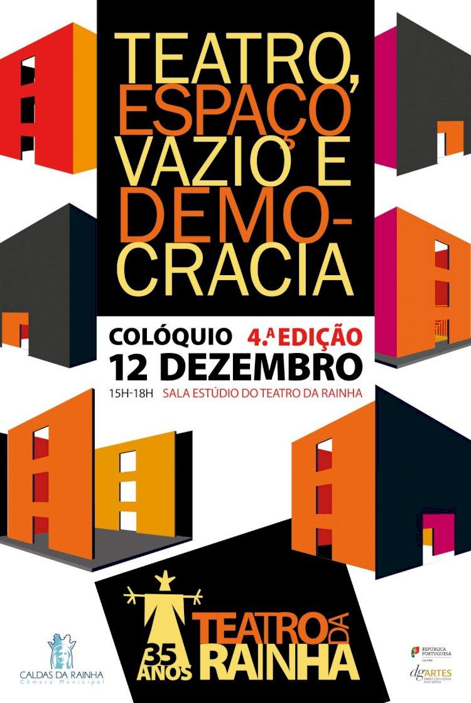 Colóquio Teatro, espaço vazio e democracia no Teatro da Rainha