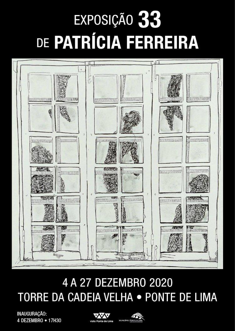"""Exposição """"33"""" de Patrícia Ferreira na Galeria da Torre da Cadeia em Ponte de Lima"""