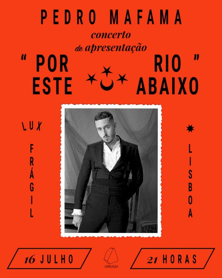 Pedro Mafama estreia no Lux a 16 de Julho