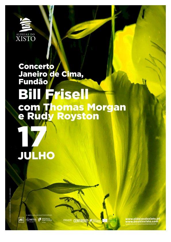 XJazz apresenta Bill Frisell Trio nas Aldeias do Xisto