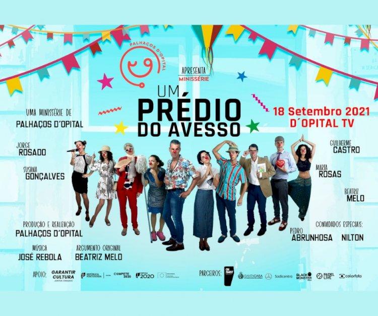 """A Palhaços d'Opital vai estrear no dia 18 de Setembro, a sua 2ª mini-série: """"Um Prédio do Avesso!""""."""