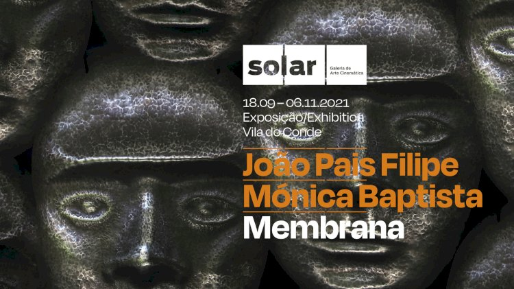 """Inauguração da Exposição """"Membrana"""" na Solar"""