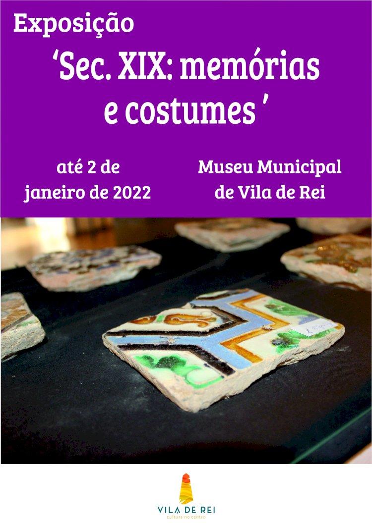 """Exposição """"Sec. XIX: memórias e costumes"""" prolongada no Museu Municipal"""