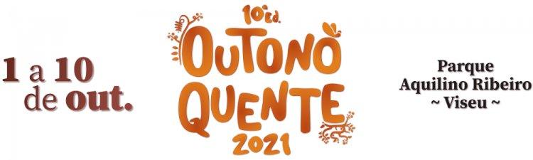 10ª edição Festival Outono Quente - Viseu